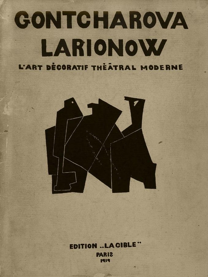 Natalia Sergeevna Goncharova and Mikhail Fedorovich Larionow - Modern Theatrical Decorative Art